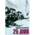 BERGAMO FILM MEETING 25 ANNI