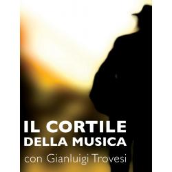 IL CORTILE DELLA MUSICA