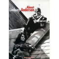 ABOUT LINDSAY ANDERSON