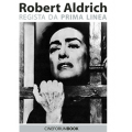 [PDF] Cineforum Book/Robert Aldrich: regista da prima linea