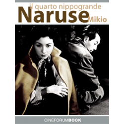 [PDF] Cineforum Book/Mikio Naruse: il quarto nippogrande