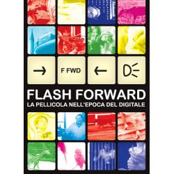 Flash Forward - La pellicola nell'epoca digitale
