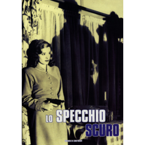 Lo Specchio Scuro Percorsi Del Noir Hollywoodiano