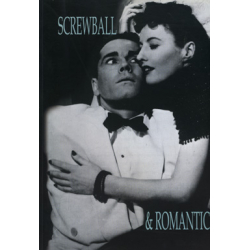 Screwball & Romantic a cura di Michele Fadda