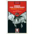 OMBRE CHE CAMMINANO - SHAKESPEARE II