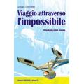 VIAGGIO ATTRAVERSO L'IMPOSSIBILE