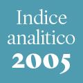 Indice analitico annata 2005