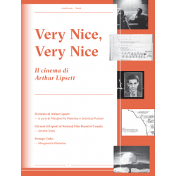 [PDF] Cineforum Book/Very Nice, Very Nice – Il cinema di Arthur Lipsett