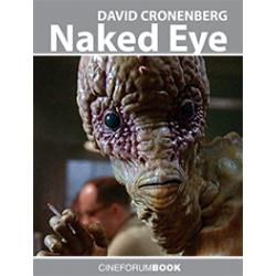 [PDF] Cineforum Book/Cronenberg: Naked Eye