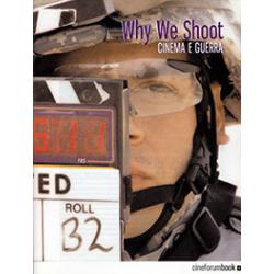 [PDF] Cineforum Book/Why we Shoot: cinema e guerra
